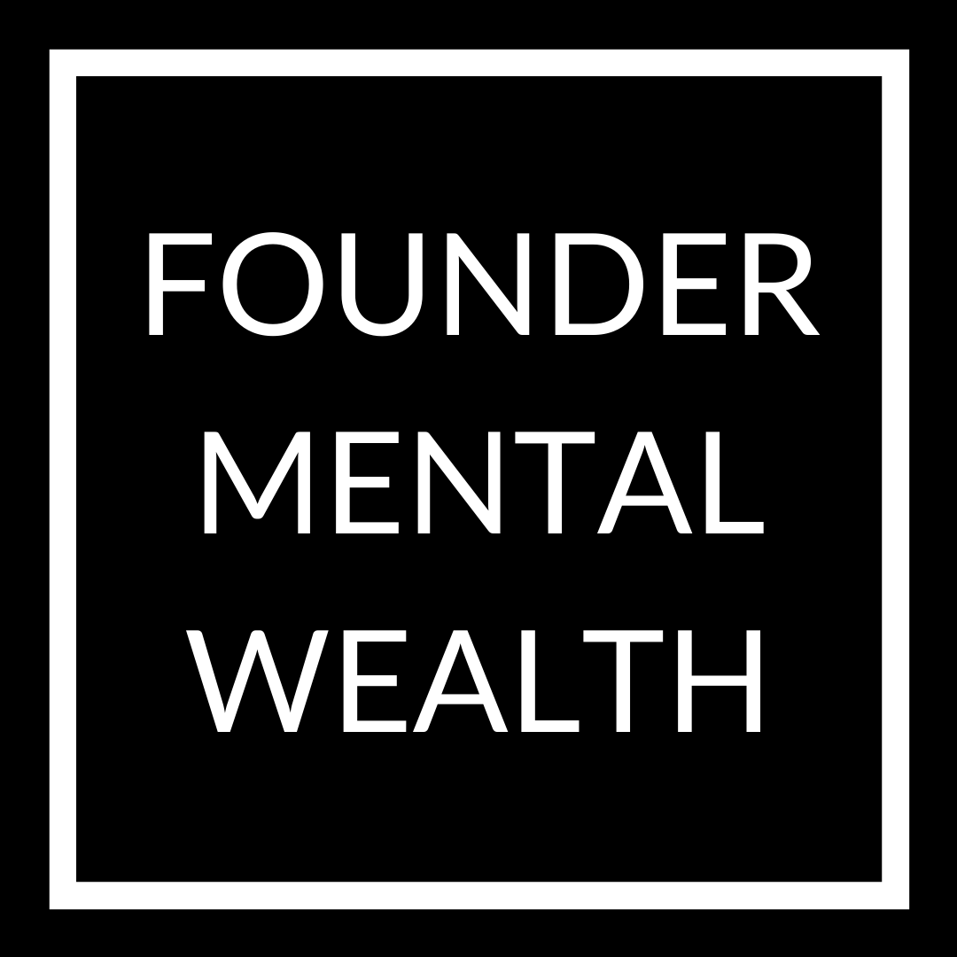 Founder Mental Wealth